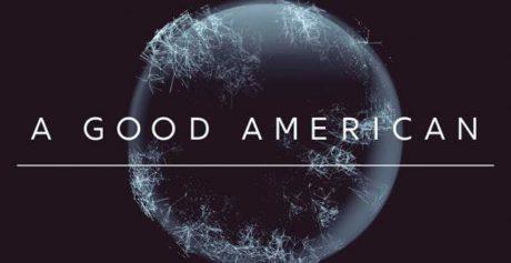 A Good American: Ένα ντοκιμαντέρ θρίλερ για τις μαζικές παρακολουθήσεις στο CineDoc