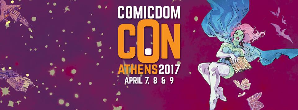 Έφτασε η εβδομάδα του Comicdom Athens 2017!