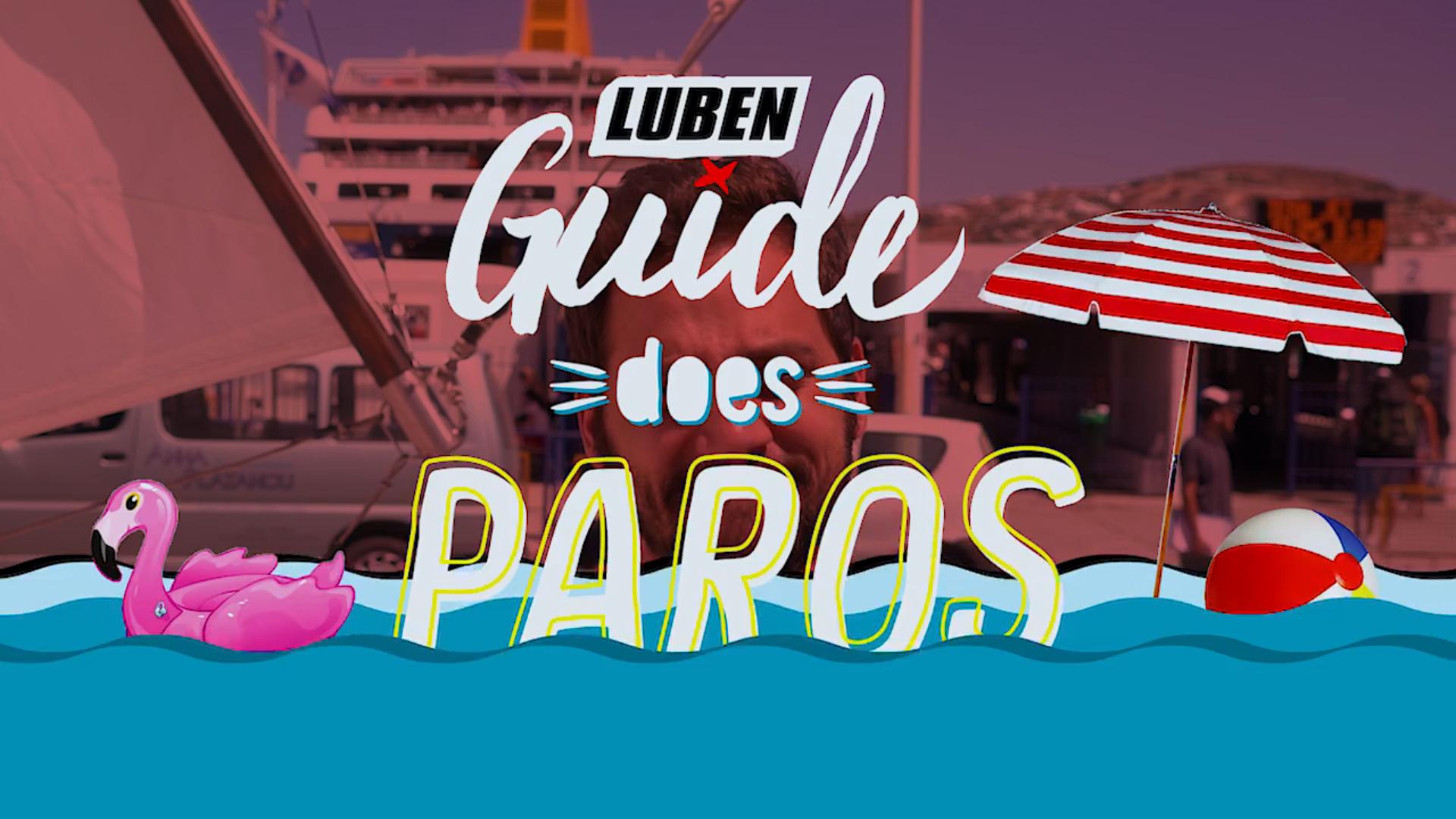 Luben Guide does Paros!