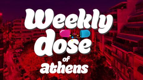 Weekly Dose of Athens, από την ιστορική γειτονιά των Εξαρχείων