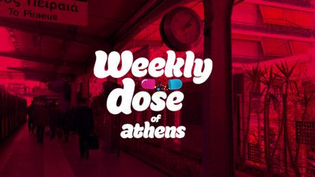 Weekly Dose of Athens, πήγαμε Πετράλωνα να γίνουν τα ανάλογα!