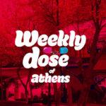 Weekly dose of Athens, από το Μαρούσι