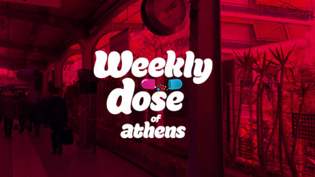 Weekly dose of Athens, από τον Χολαργό – Παρτ Ουάν