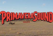 Το φετινό lineup του Primavera Sound μόλις ανακοινώθηκε και έχει σχεδόν τα πάντα