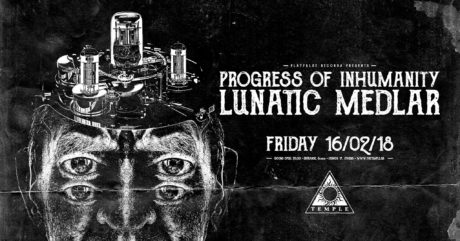 Oι Progress of Inhumanity και οι Lunatic Medlar live στο Τemple