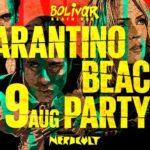 Το Tarantino Beach Party στο Bolivar ήρθε για να σε κάνει να νιώσεις BAD MOTHERFUCKER